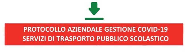 Protocollo Aziendale Gestione COVID-19 - Servizi di TPL Scolastico